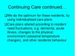 continuing care continued