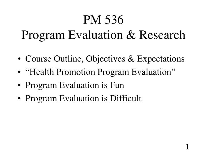 pm 536 program evaluation research n.