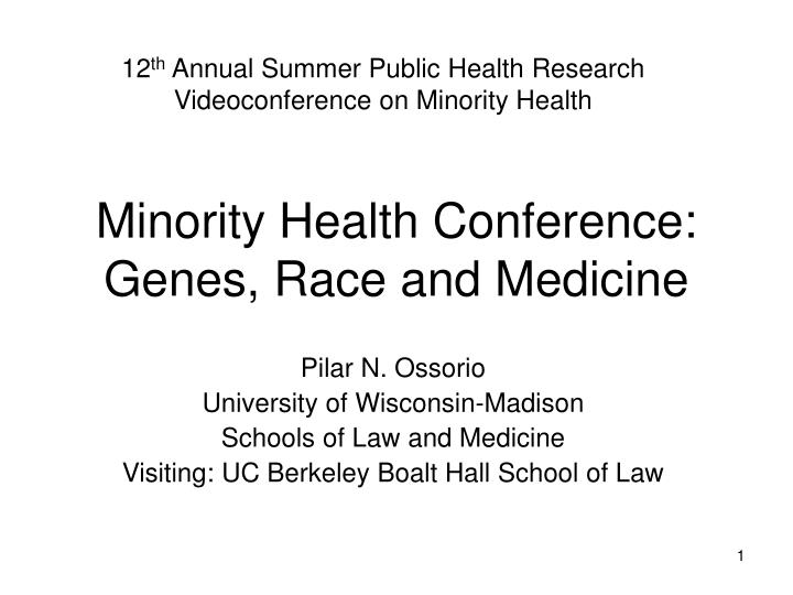 minority health conference genes race and medicine n.