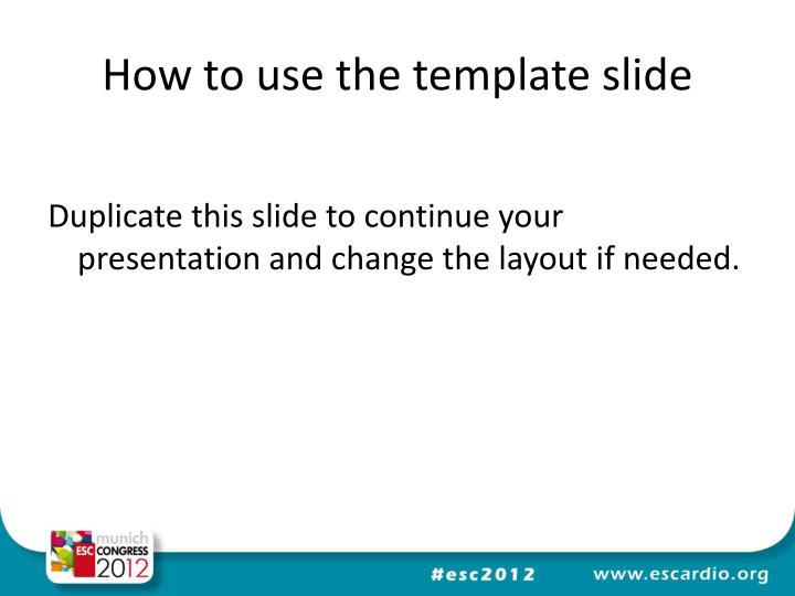 how to use the template slide n.