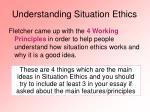 understanding situation ethics
