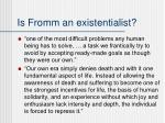 is fromm an existentialist