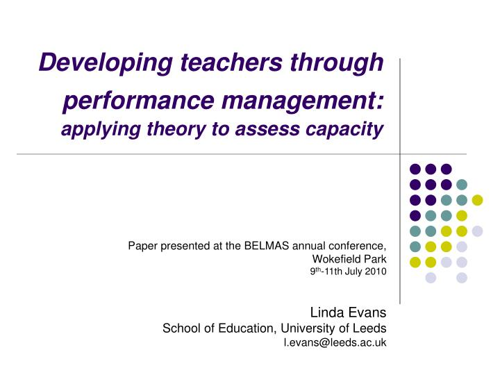 developing teachers through performance management applying theory to assess capacity n.