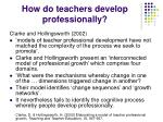how do teachers develop professionally