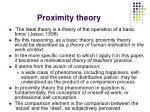 proximity theory