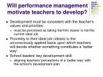 will performance management motivate teachers to develop
