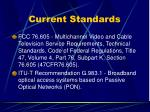 current standards1