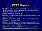 fttp basics