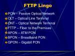 fttp lingo