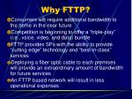 why fttp