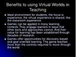 benefits to using virtual worlds in teaching
