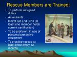 rescue members are trained