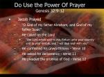 do use the power of prayer genesis 32 9 12
