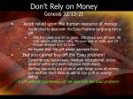 don t rely on money genesis 32 13 21
