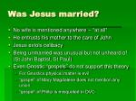 was jesus married