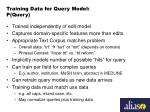 training data for query model p query