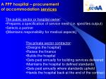 a ppp hospital procurement of accommodation services