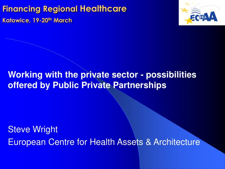 financing regional healthcare katowice 19 20 th march n.