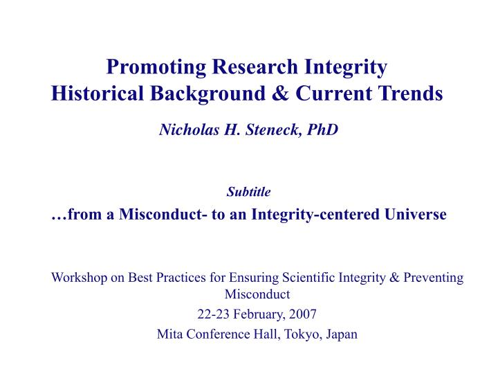 promoting research integrity historical background current trends n.