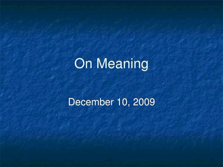 on meaning n.