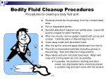 bodily fluid cleanup procedures procedures for cleaning a body fluid spill