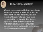 history repeats itself2