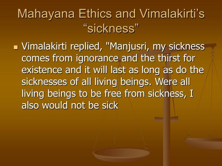 "Mahayana Ethics and Vimalakirti's ""sickness"""
