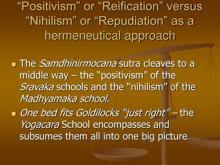 """Positivism"" or ""Reification"" versus"