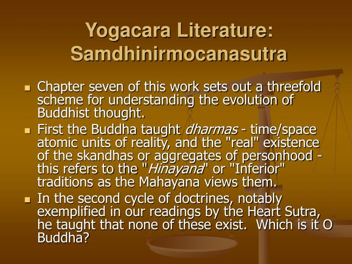 Yogacara Literature: Samdhinirmocanasutra