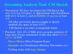 streaming analysis tool cm sketch