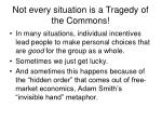 not every situation is a tragedy of the commons