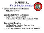 safetea lu fy 06 implementation