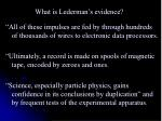 what is lederman s evidence1