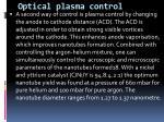 optical plasma control