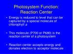 photosystem function reaction center