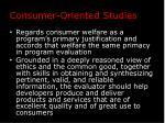 consumer oriented studies1