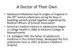 a doctor of their own