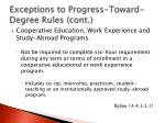 exceptions to progress toward degree rules cont