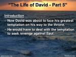 the life of david part 5