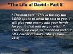 the life of david part 510