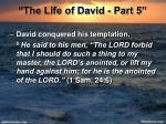 the life of david part 512