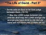 the life of david part 520