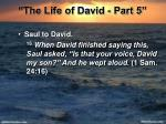 the life of david part 523
