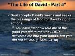 the life of david part 525