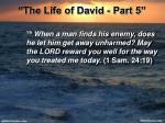 the life of david part 526