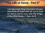 the life of david part 57