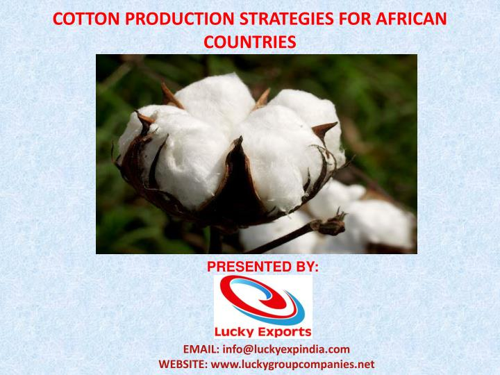 COTTON PRODUCTION STRATEGIES FOR AFRICAN COUNTRIES