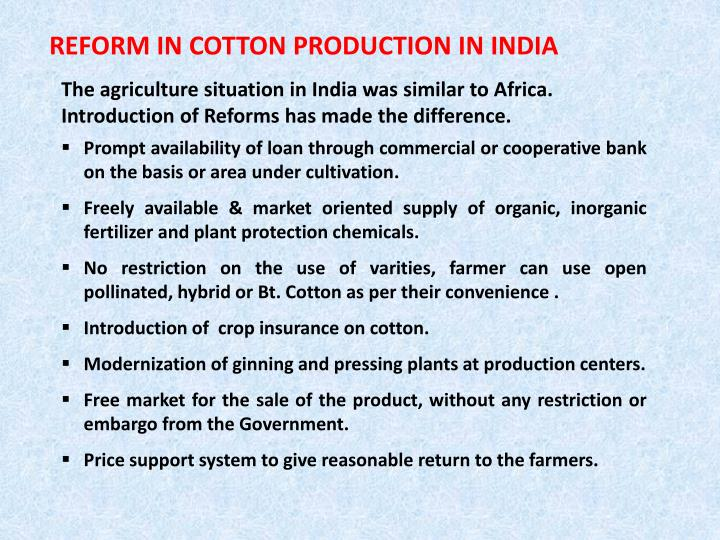 REFORM IN COTTON PRODUCTION IN INDIA