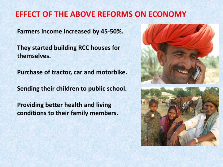 EFFECT OF THE ABOVE REFORMS ON ECONOMY