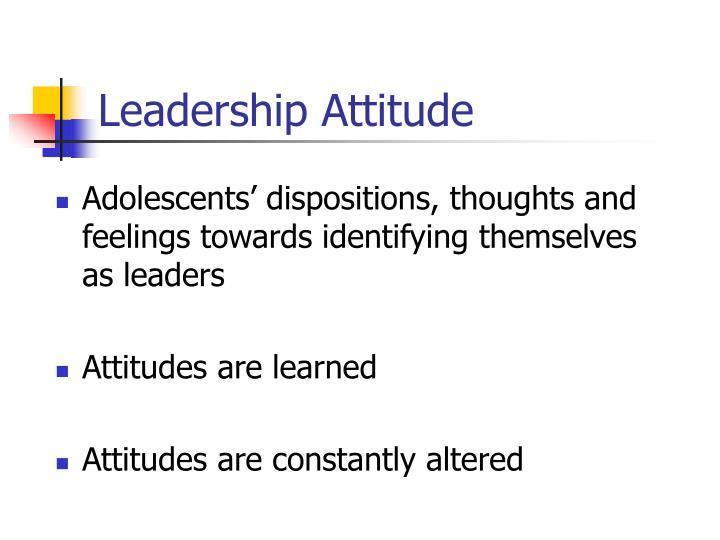 Leadership Attitude